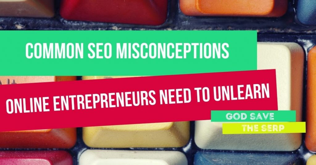 old keyboard with text overlay; seo misconceptions online entrepreneurs need to unlearn